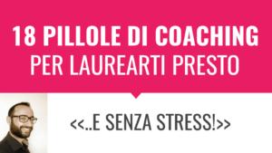 Coaching per laurearsi presto e senza stress. Metodo Universitario